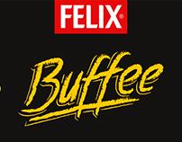 Felix – Buffee